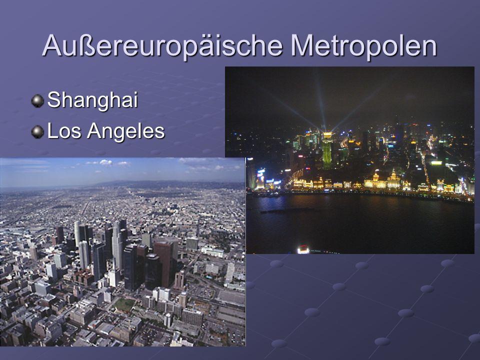 Außereuropäische Metropolen