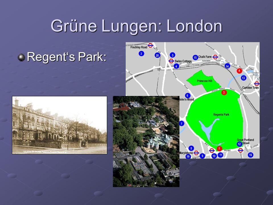 Grüne Lungen: London Regent's Park: