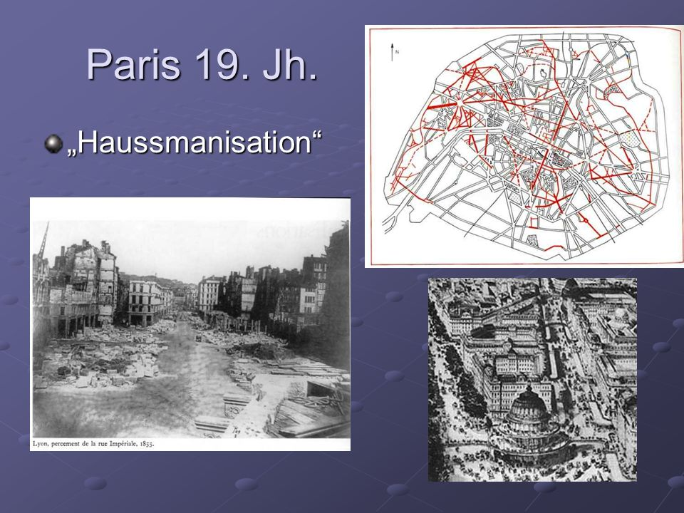 "Paris 19. Jh. ""Haussmanisation"