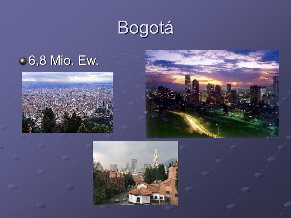 Bogotá 6,8 Mio. Ew.