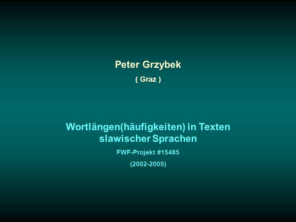 Wortlängen(häufigkeiten) in Texten slawischer Sprachen