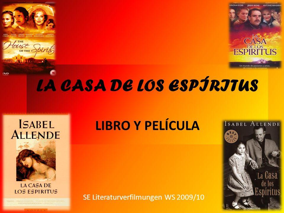 LA CASA DE LOS ESPÍRITUS LIBRO Y PELÍCULA