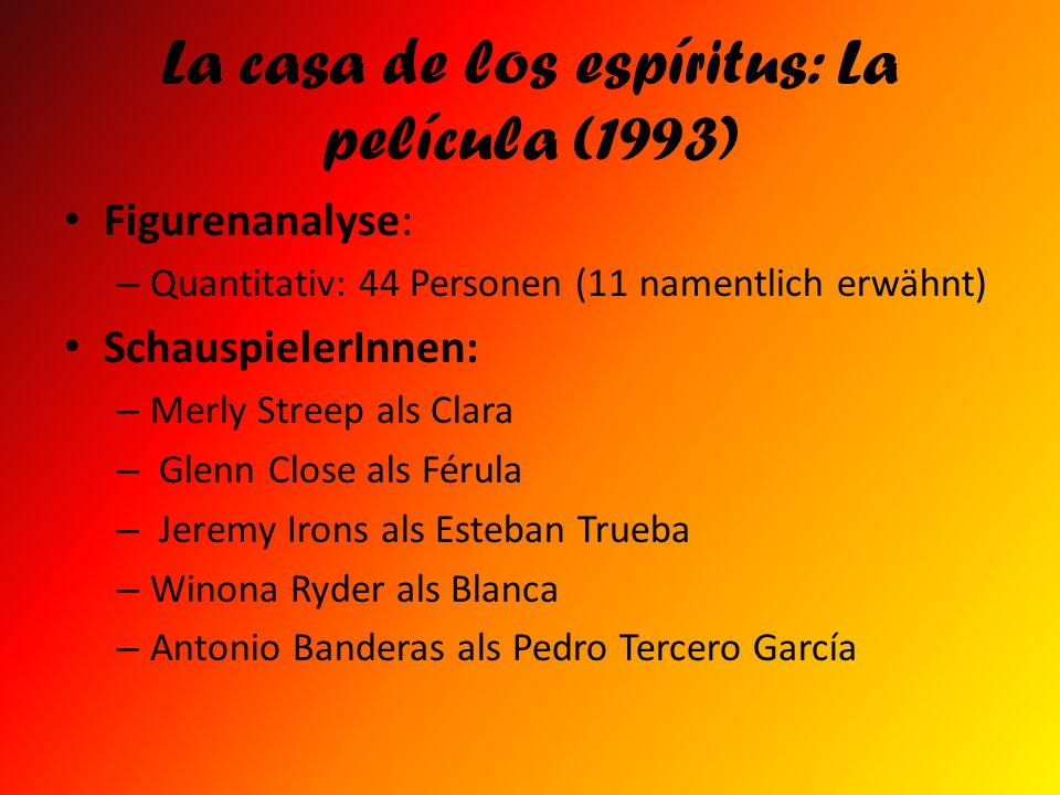 La casa de los espíritus: La película (1993)