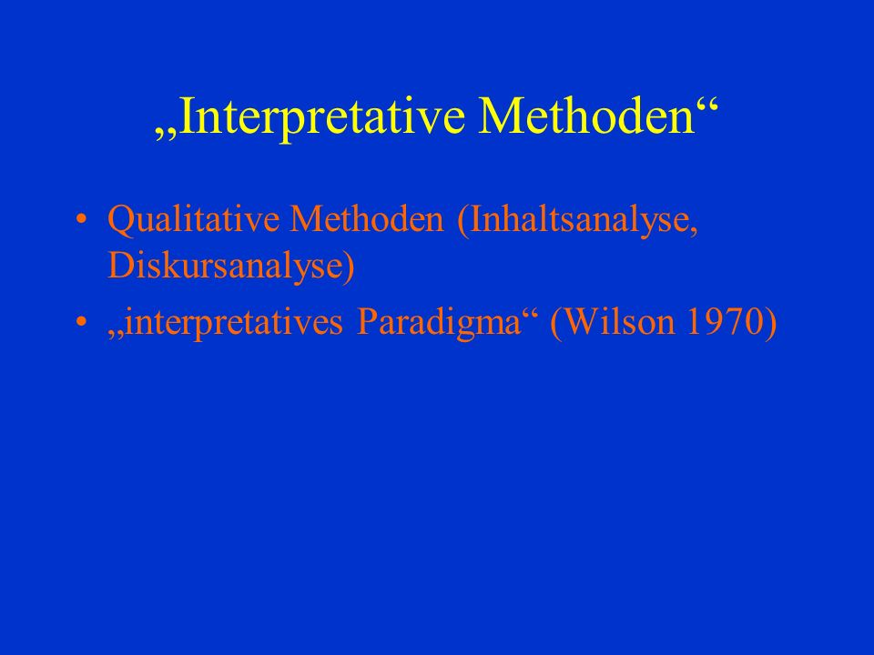 """Interpretative Methoden"