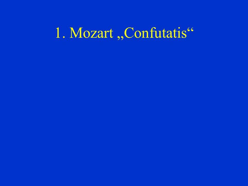 """1. Mozart """"Confutatis"""