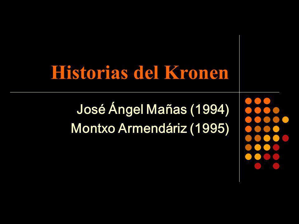 José Ángel Mañas (1994) Montxo Armendáriz (1995)