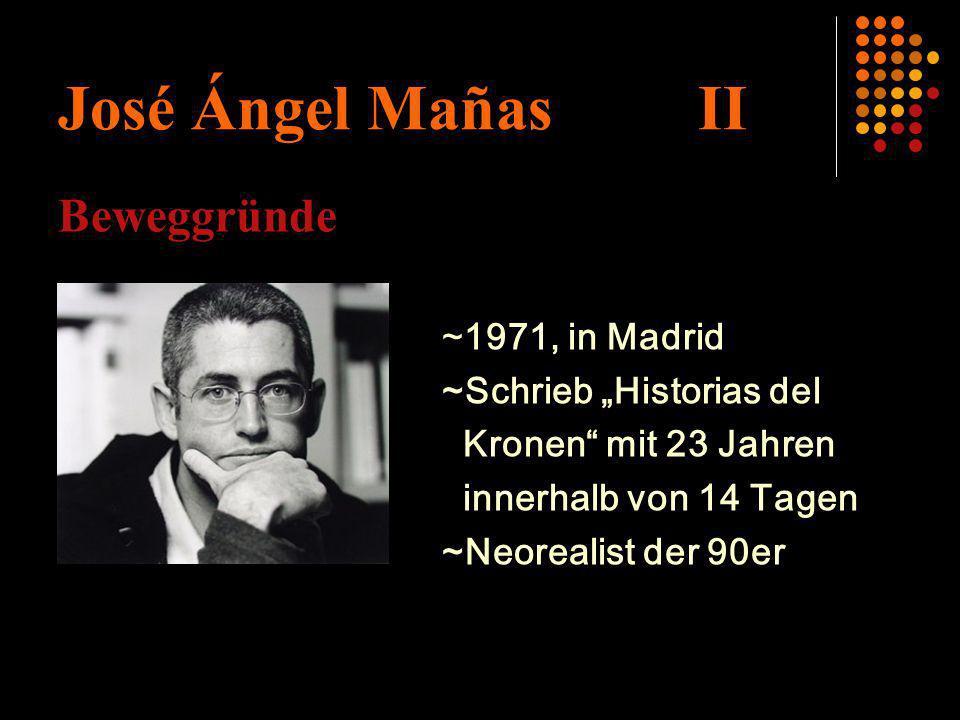 José Ángel Mañas II Beweggründe ~1971, in Madrid