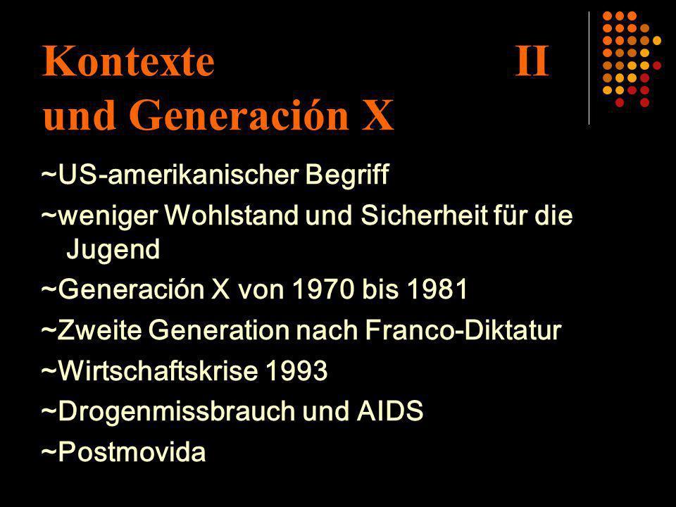 Kontexte II und Generación X
