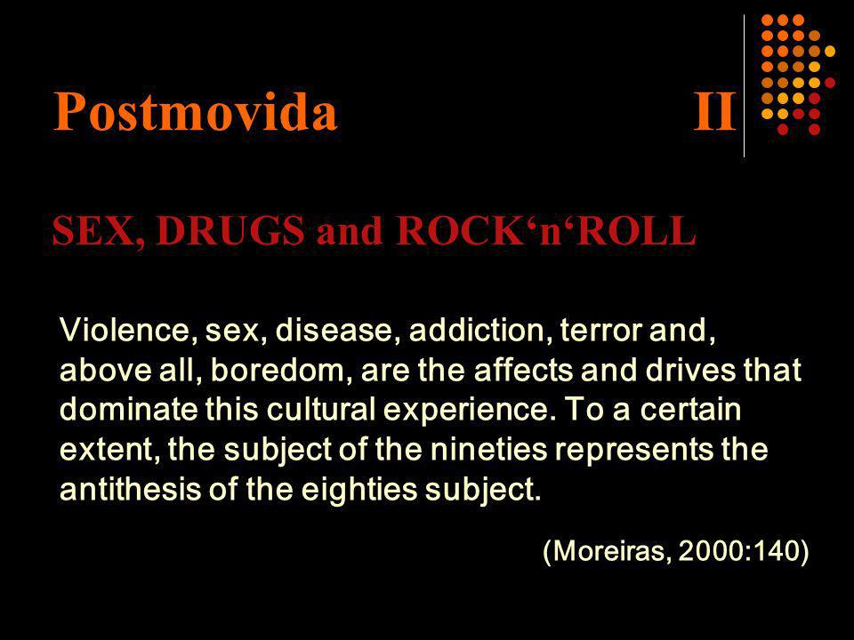 Postmovida II SEX, DRUGS and ROCK'n'ROLL