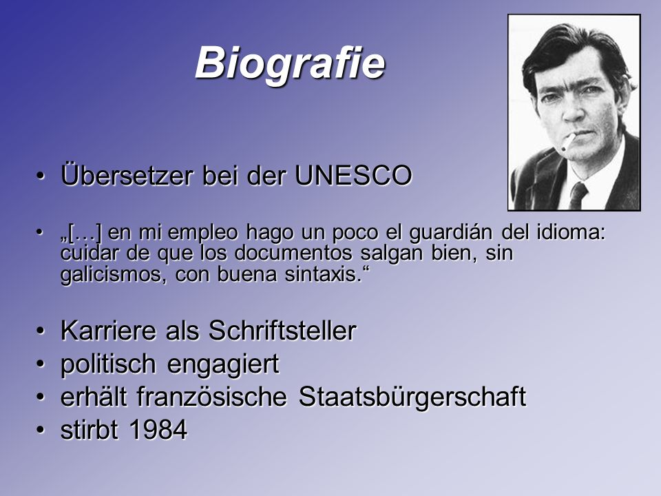 Biografie Übersetzer bei der UNESCO Karriere als Schriftsteller