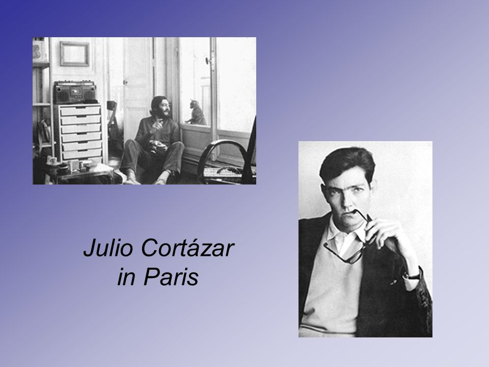Julio Cortázar in Paris