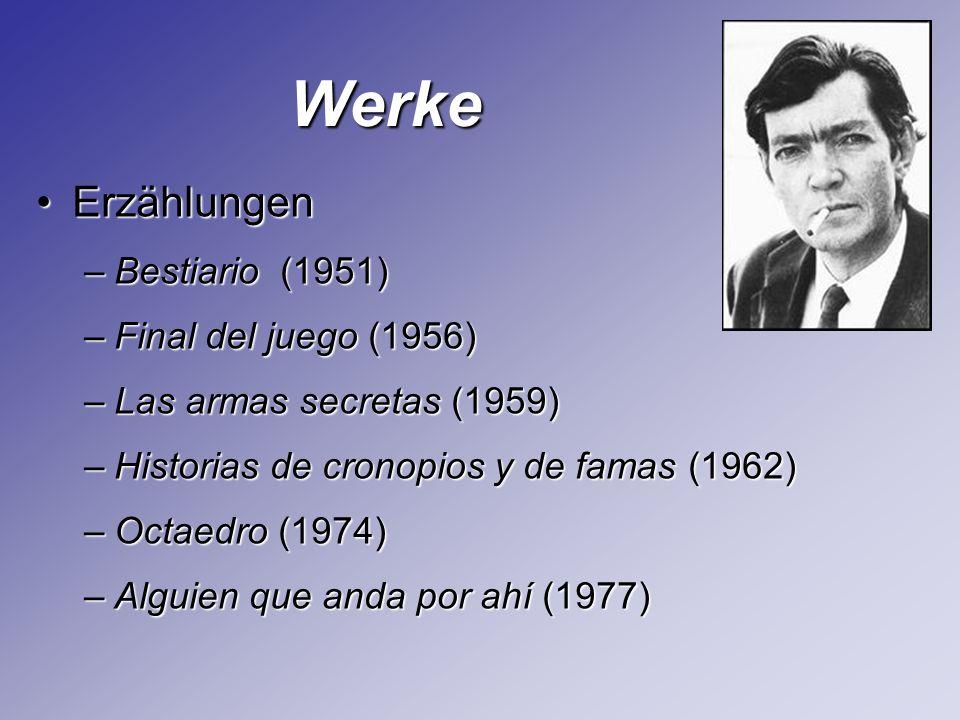 Werke Erzählungen Bestiario (1951) Final del juego (1956)