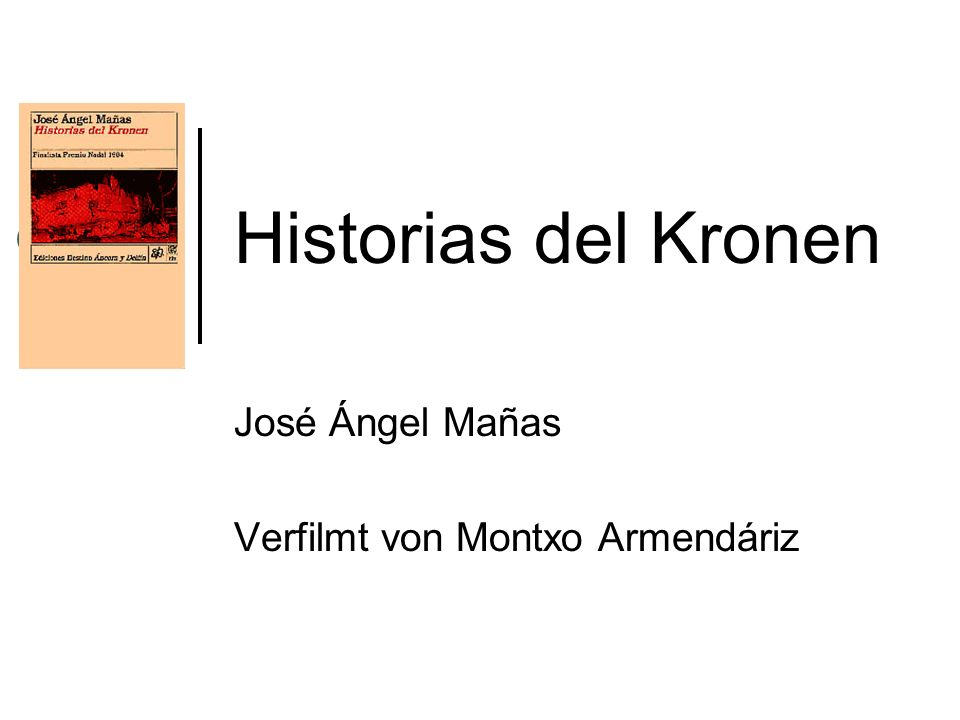 José Ángel Mañas Verfilmt von Montxo Armendáriz