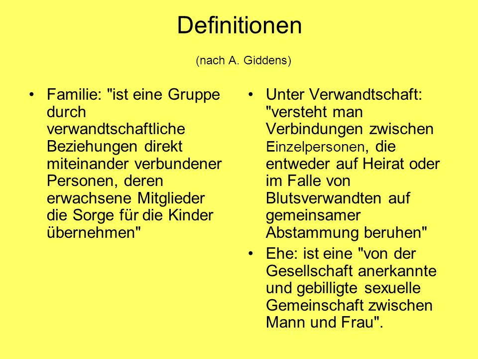 Definitionen (nach A. Giddens)