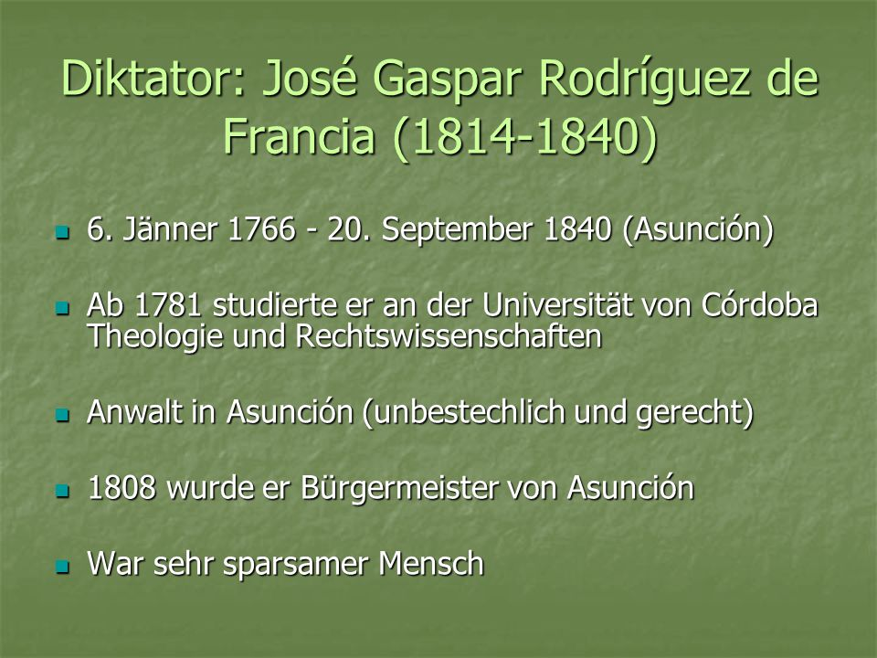 Diktator: José Gaspar Rodríguez de Francia (1814-1840)