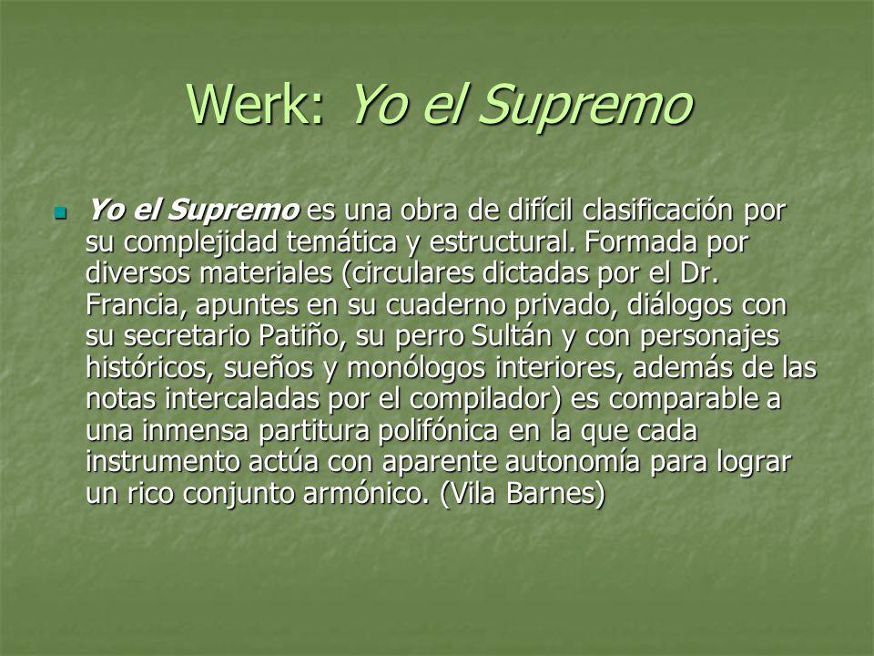 Werk: Yo el Supremo