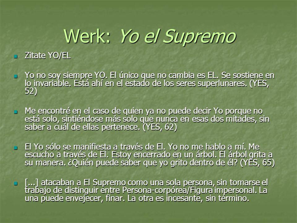 Werk: Yo el Supremo Zitate YO/EL