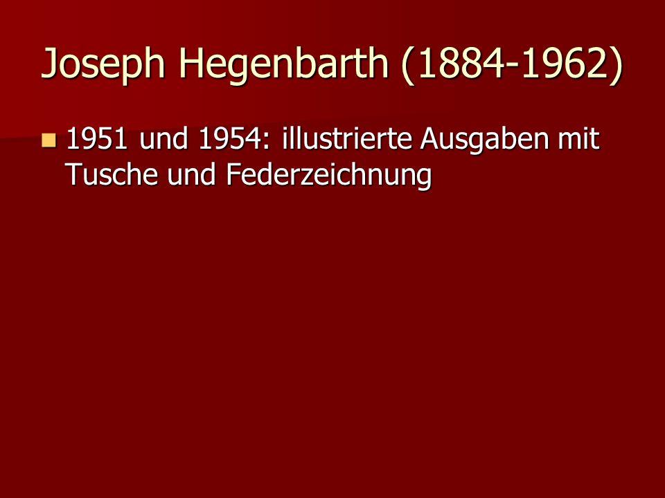 Joseph Hegenbarth (1884-1962) 1951 und 1954: illustrierte Ausgaben mit Tusche und Federzeichnung
