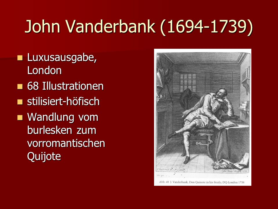 John Vanderbank (1694-1739) Luxusausgabe, London 68 Illustrationen