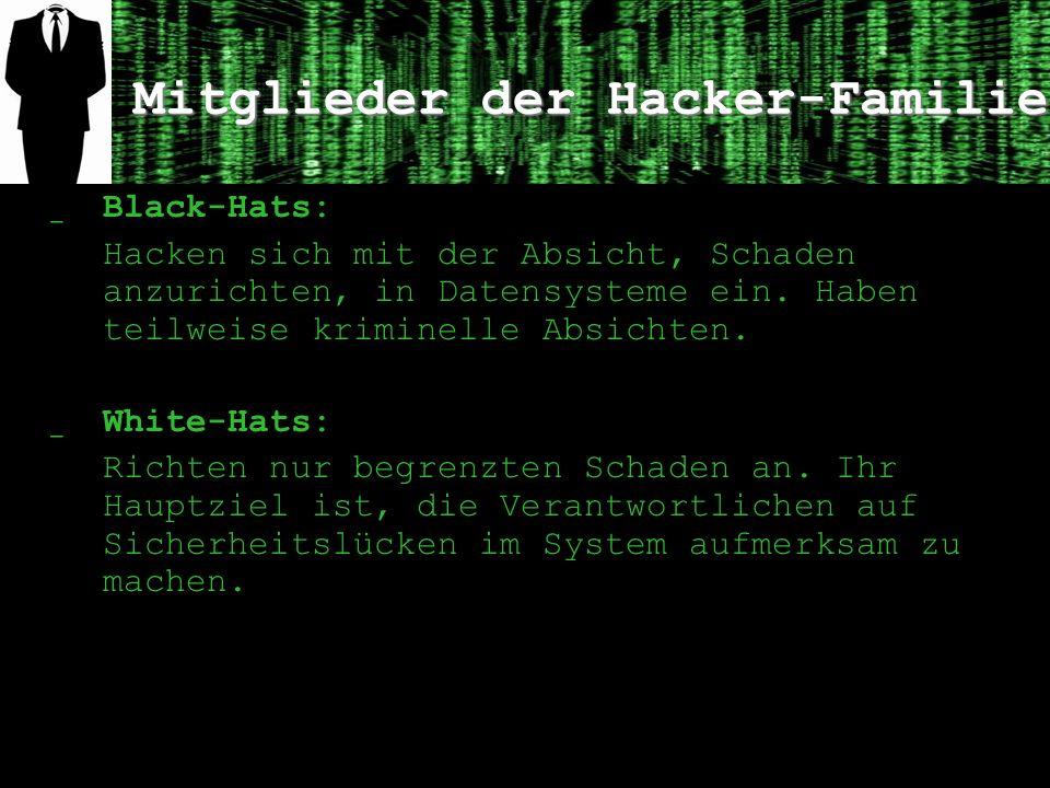 Mitglieder der Hacker-Familie