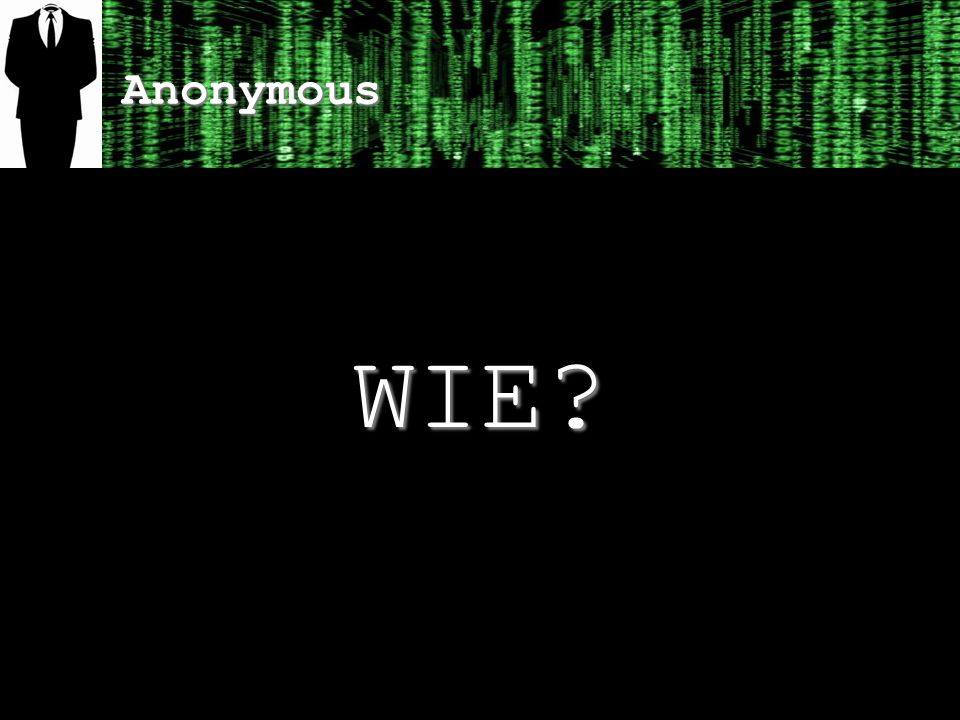 Anonymous WIE