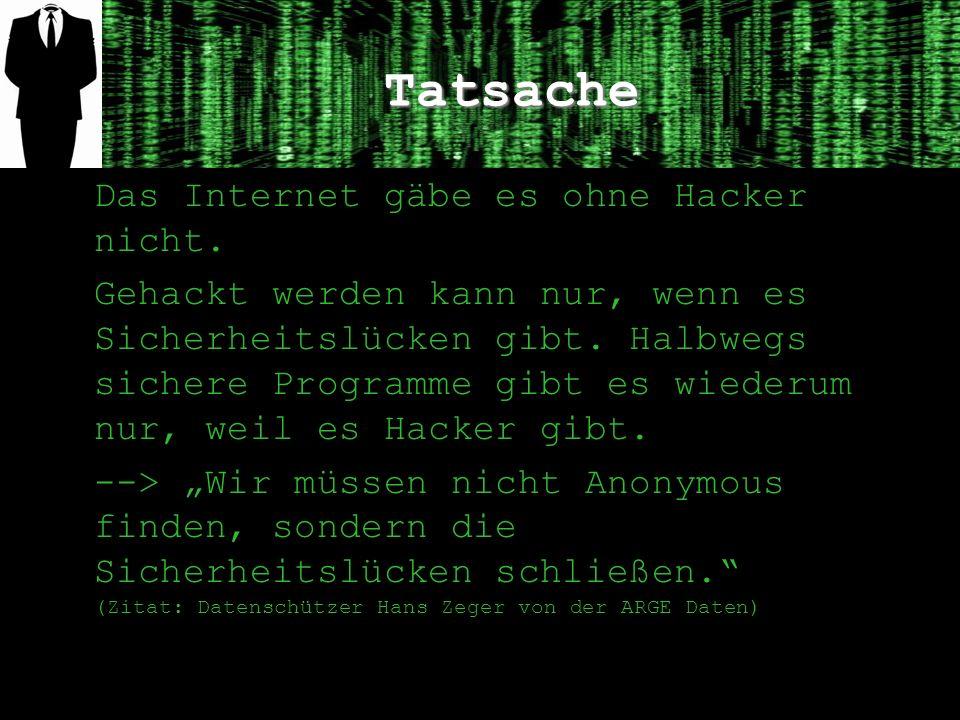 Tatsache Das Internet gäbe es ohne Hacker nicht.
