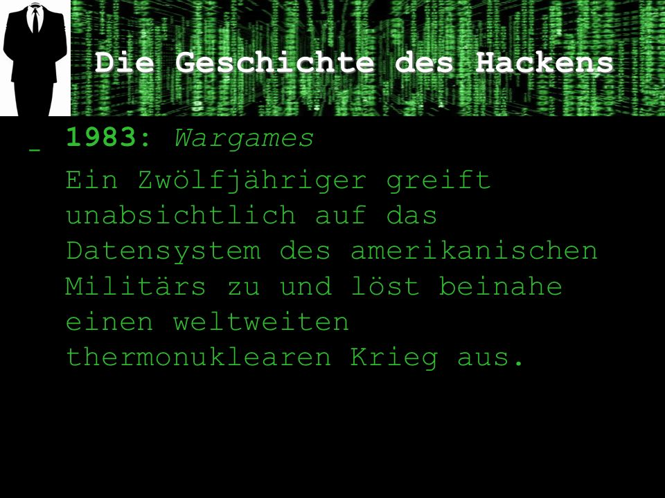 Die Geschichte des Hackens