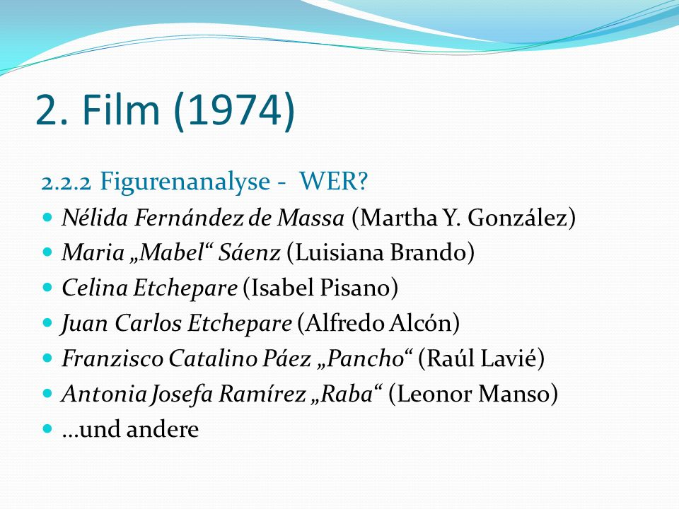 2. Film (1974) 2.2.2 Figurenanalyse - WER