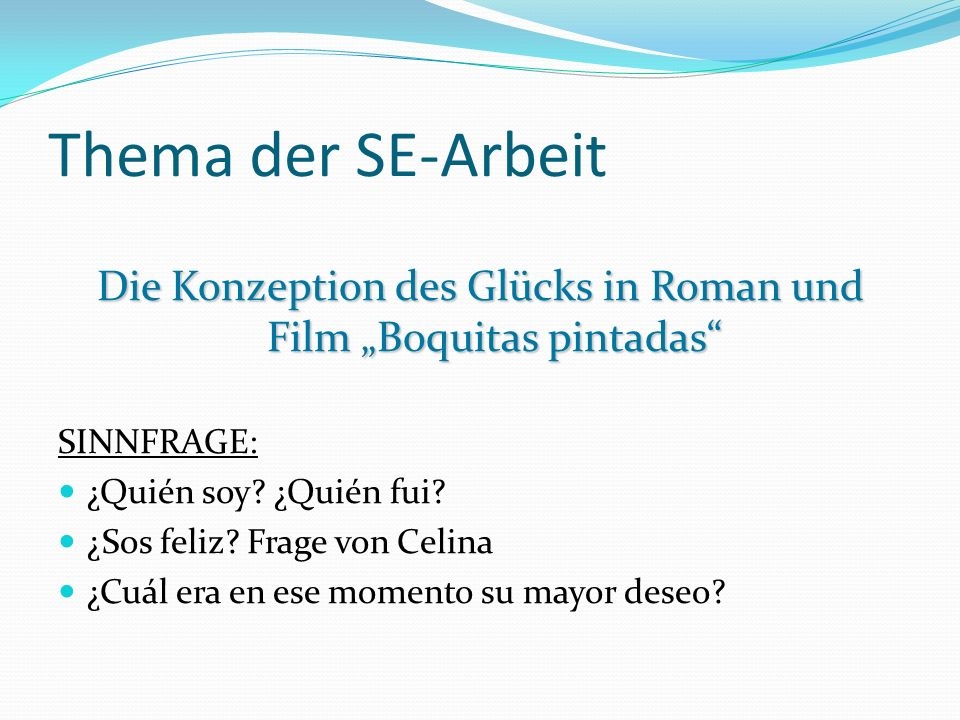 """Die Konzeption des Glücks in Roman und Film """"Boquitas pintadas"""