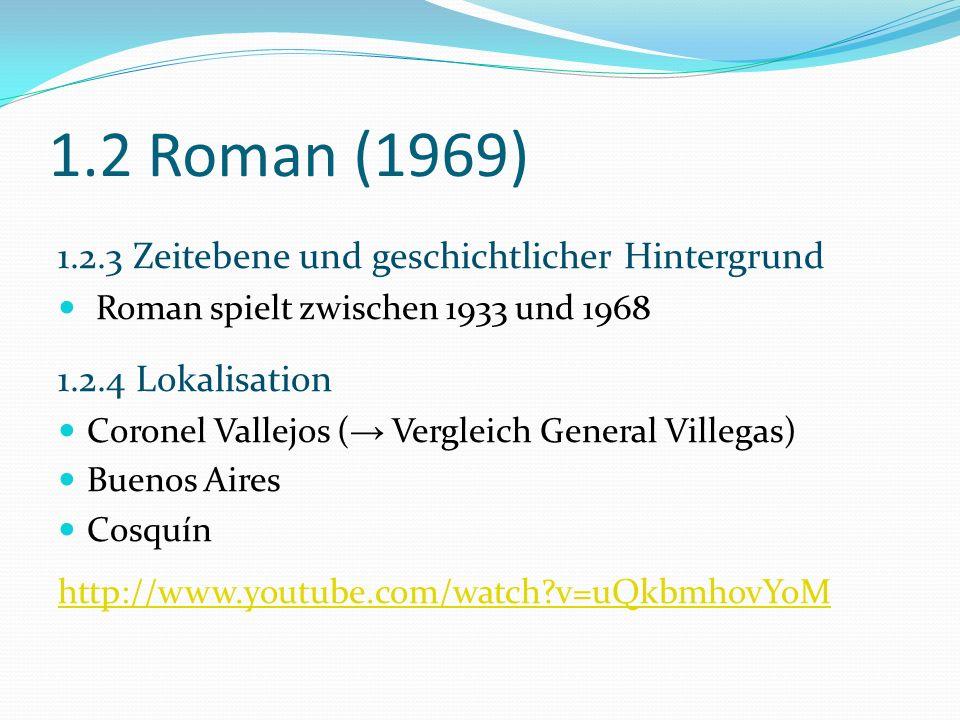 1.2 Roman (1969) 1.2.3 Zeitebene und geschichtlicher Hintergrund