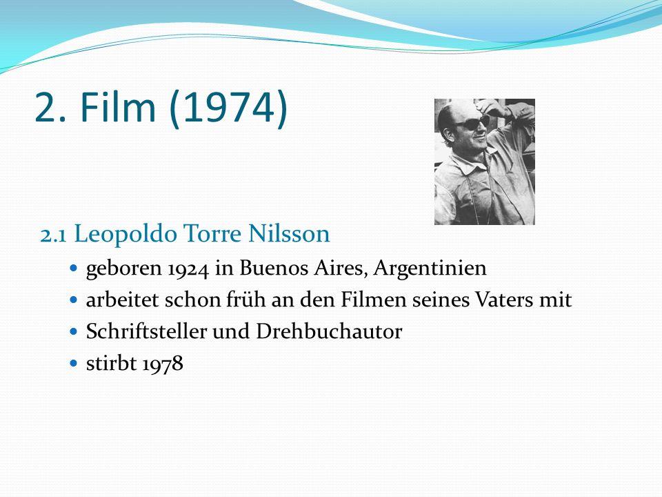 2. Film (1974) 2.1 Leopoldo Torre Nilsson