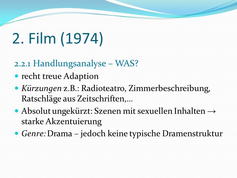 2. Film (1974) 2.2.1 Handlungsanalyse – WAS recht treue Adaption
