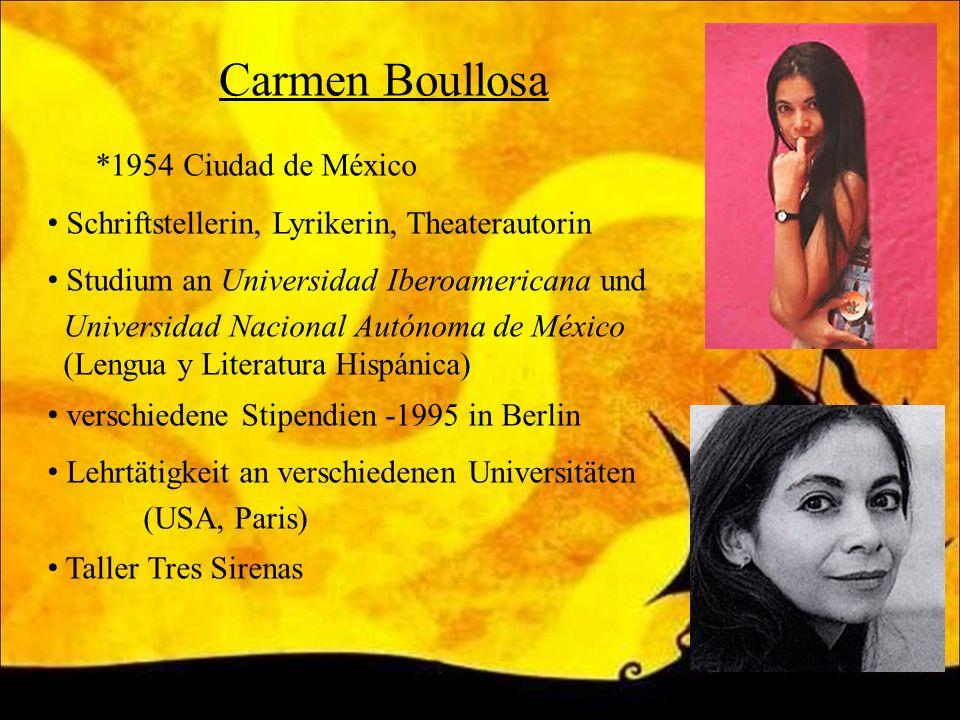 Carmen Boullosa *1954 Ciudad de México