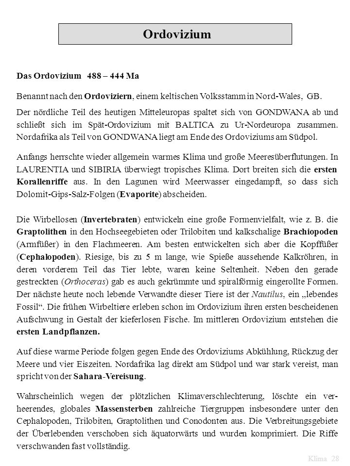 Ordovizium Das Ordovizium 488 – 444 Ma