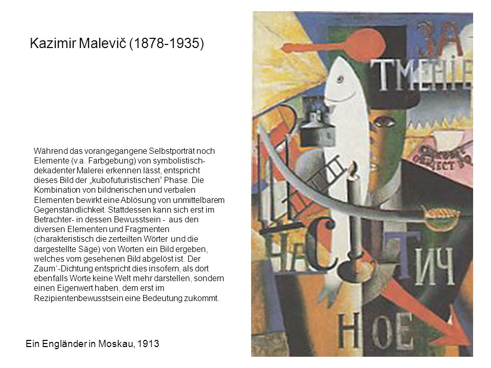 Kazimir Malevič (1878-1935) Ein Engländer in Moskau, 1913