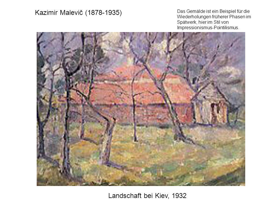 Kazimir Malevič (1878-1935) Landschaft bei Kiev, 1932