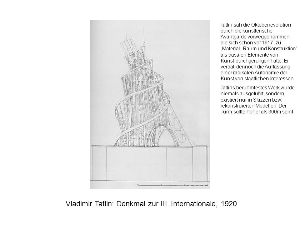 Vladimir Tatlin: Denkmal zur III. Internationale, 1920