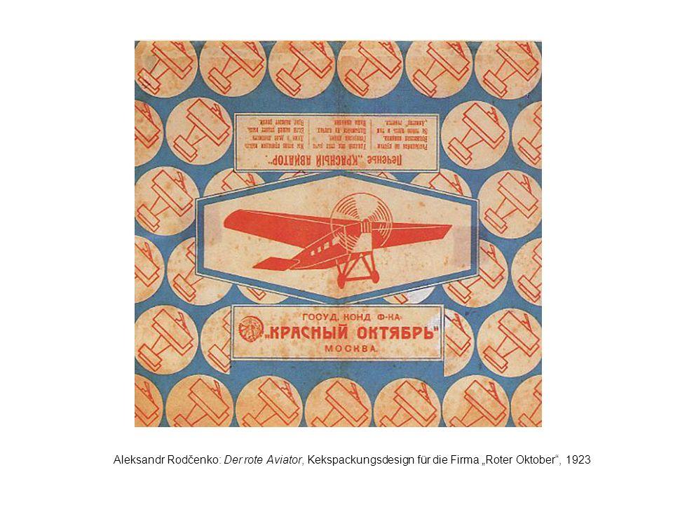 """Aleksandr Rodčenko: Der rote Aviator, Kekspackungsdesign für die Firma """"Roter Oktober , 1923"""