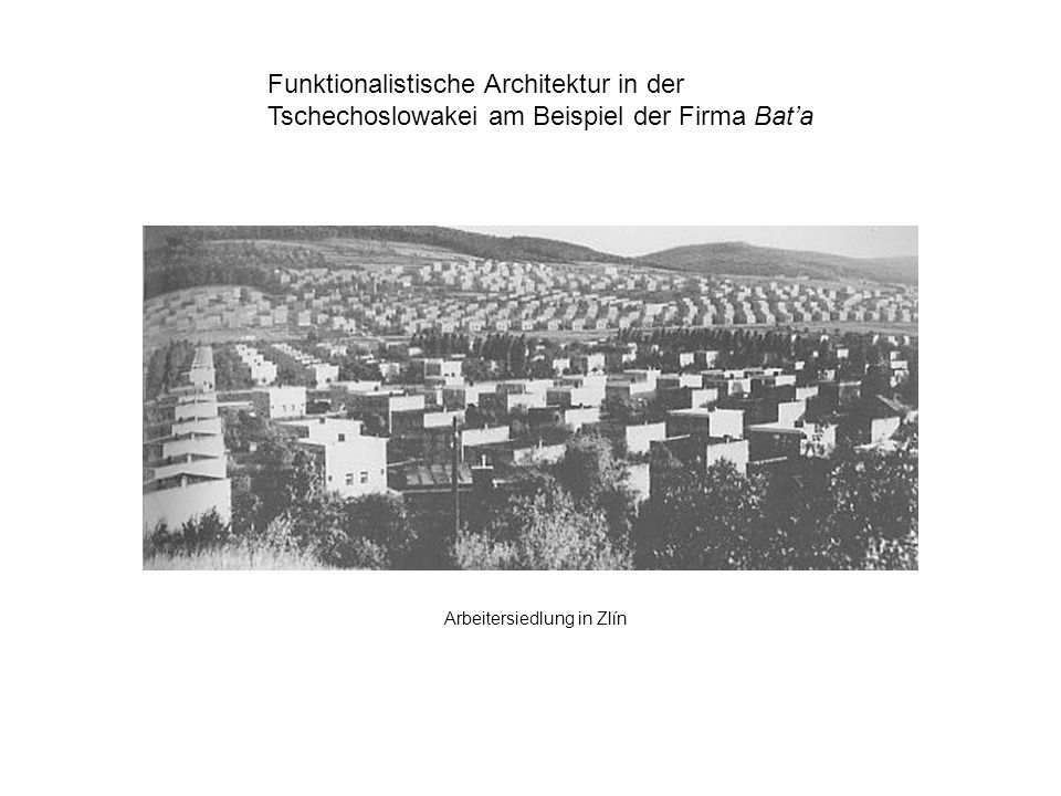 Funktionalistische Architektur in der