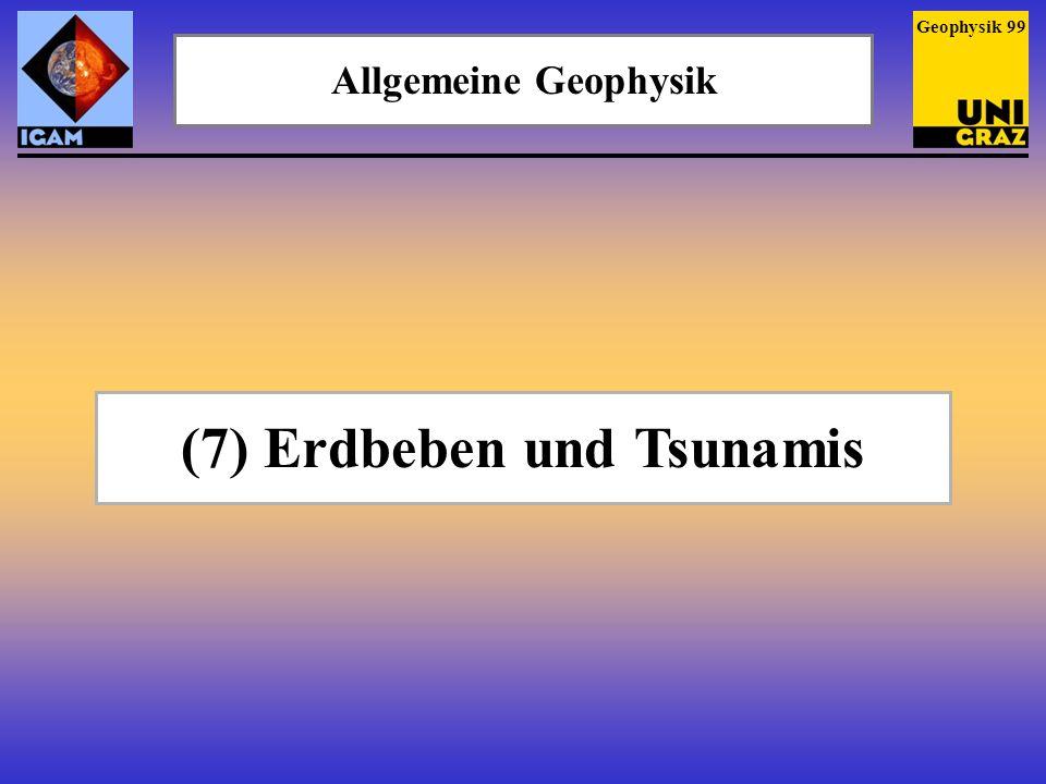 (7) Erdbeben und Tsunamis