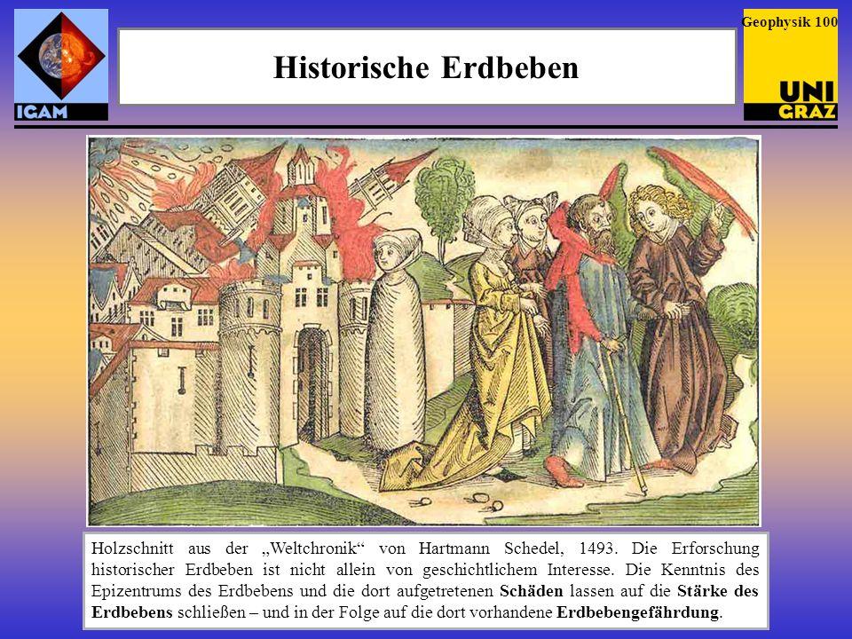 Geophysik 100 Historische Erdbeben.