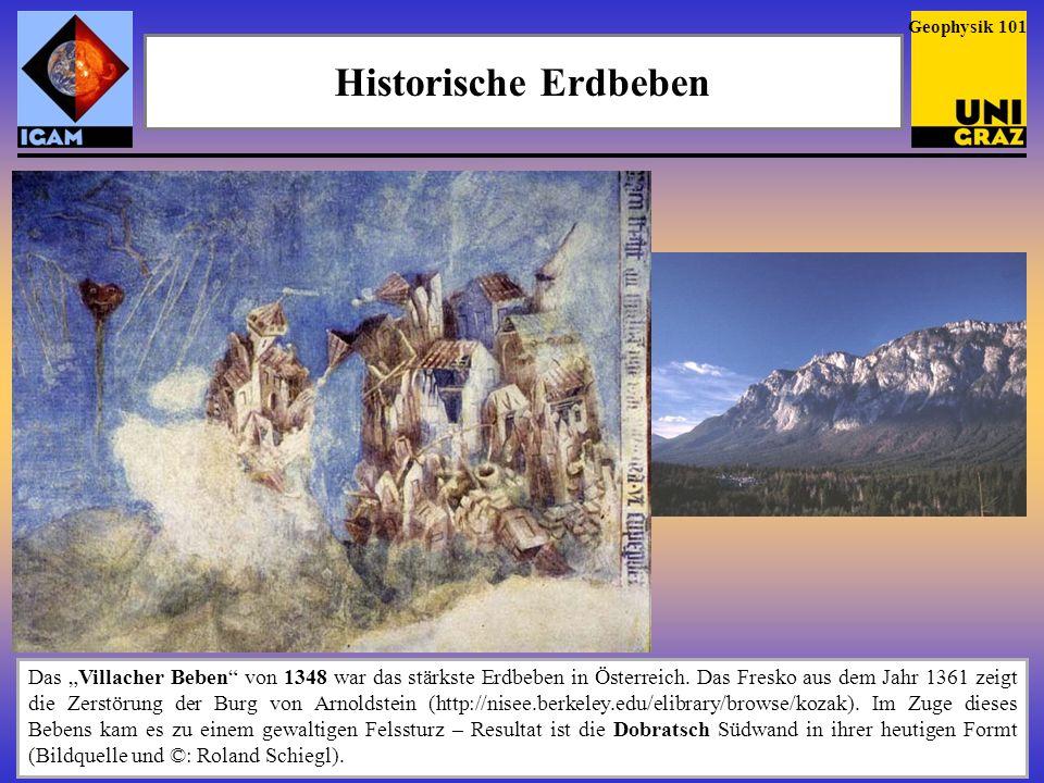 Geophysik 101Historische Erdbeben.