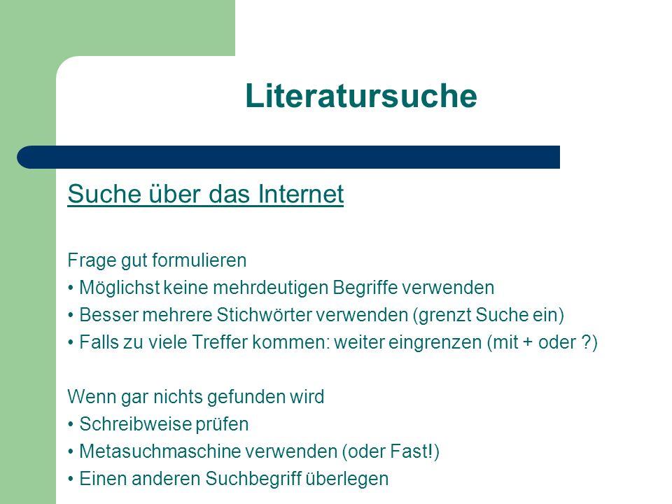 Literatursuche Suche über das Internet Frage gut formulieren