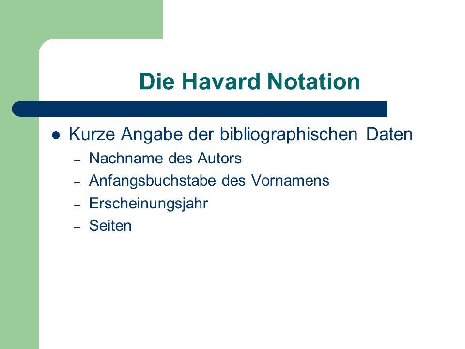 Die Havard Notation Kurze Angabe der bibliographischen Daten