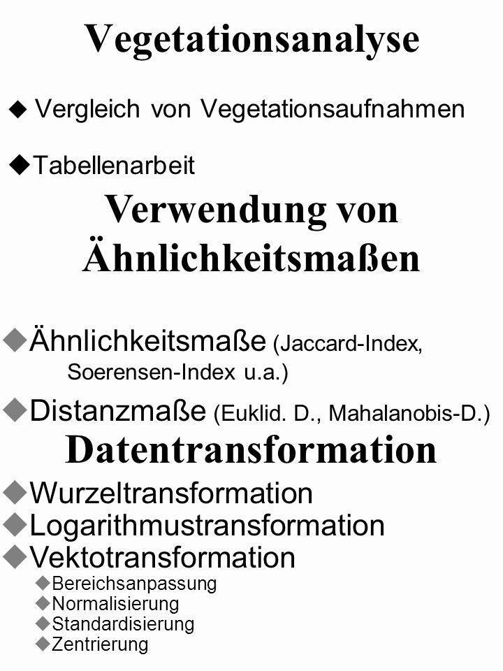 Vergleich von Vegetationsaufnahmen Tabellenarbeit
