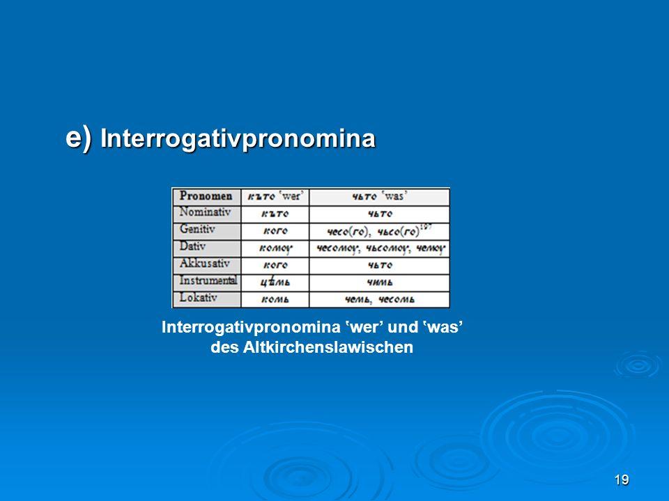 Interrogativpronomina 'wer' und 'was' des Altkirchenslawischen