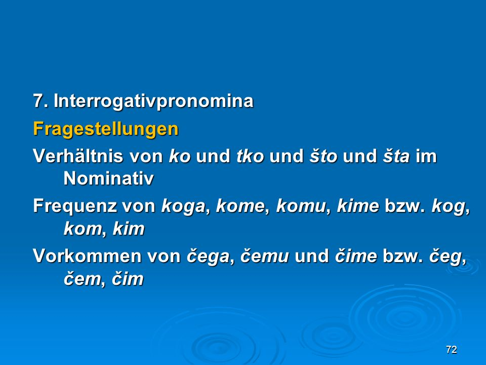 7. Interrogativpronomina