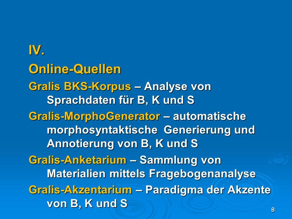 IV. Online-Quellen. Gralis BKS-Korpus – Analyse von Sprachdaten für B, K und S.