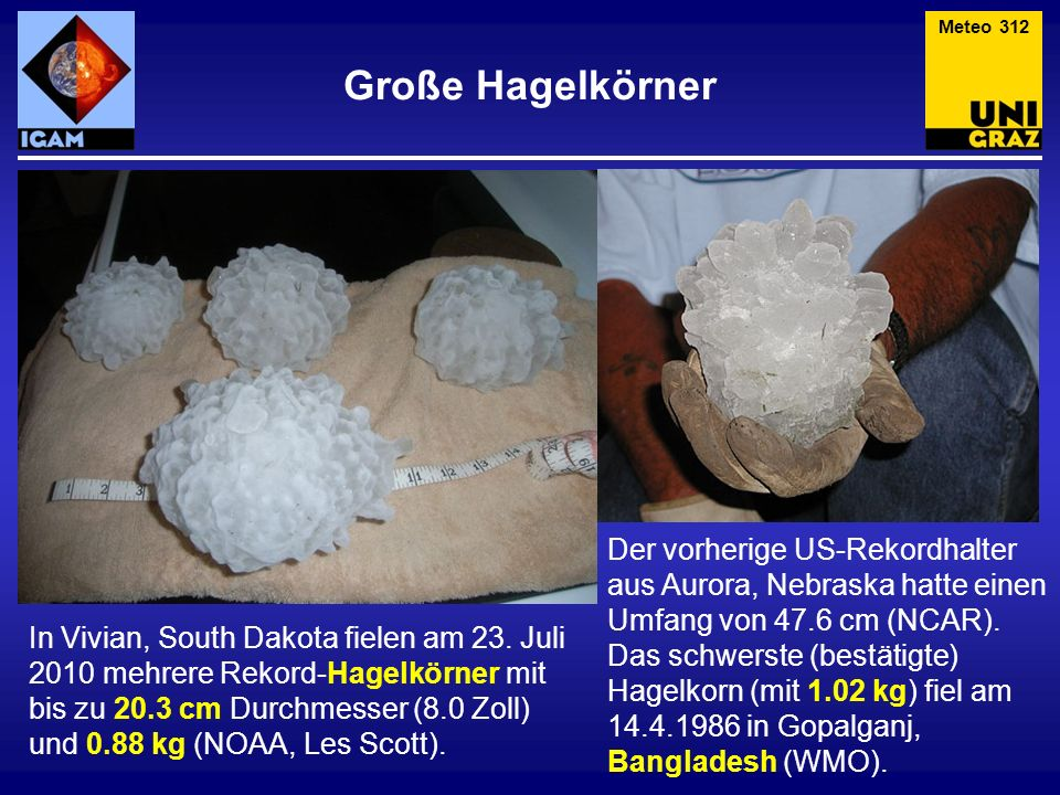Meteo 312 Große Hagelkörner.