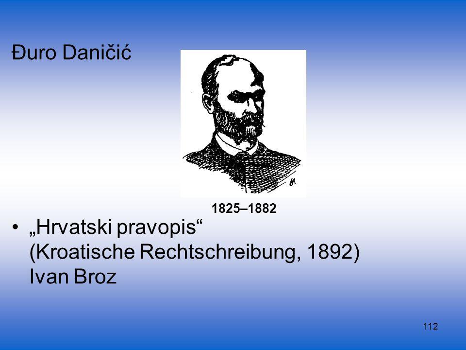(Kroatische Rechtschreibung, 1892) Ivan Broz